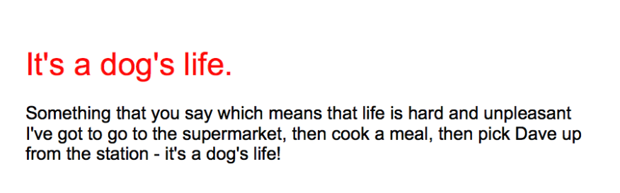 English Phrase: A dog's life meaning